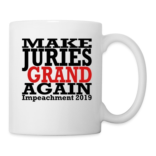 Make Juries Grand Again mug - Coffee/Tea Mug