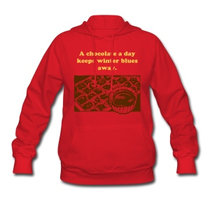 A chocolate a day keeps winter blues away - Women's Hoodie