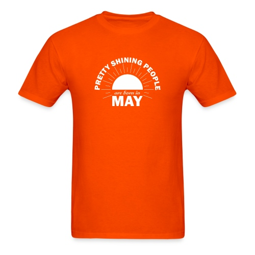 Pretty Shining People Are Born In May - Men's T-Shirt