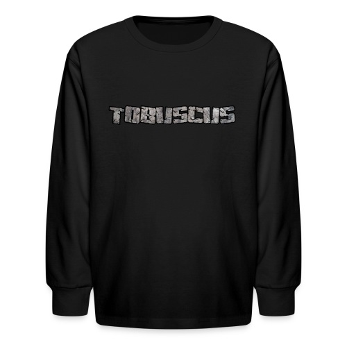TOBUSCUS Long Sleeve! (Children Sizes) - Kids' Long Sleeve T-Shirt