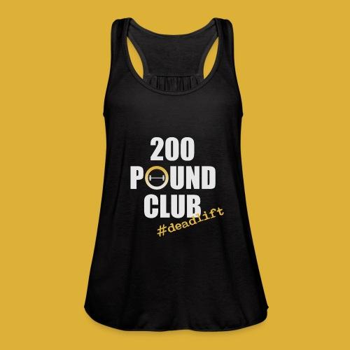200 Pound Club tank - Women's Flowy Tank Top by Bella