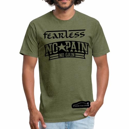 No Pain No Gain Fearless T - Fitted Cotton/Poly T-Shirt by Next Level