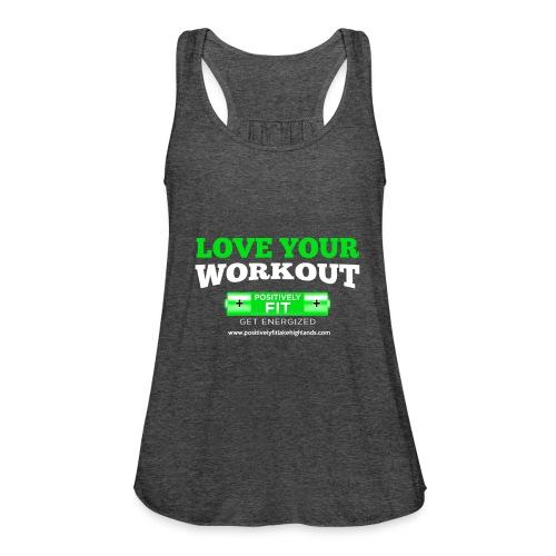 Love Your Workout Flowy Tank - Women's Flowy Tank Top by Bella