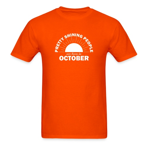 Pretty Shining People Are Born In October - Men's T-Shirt