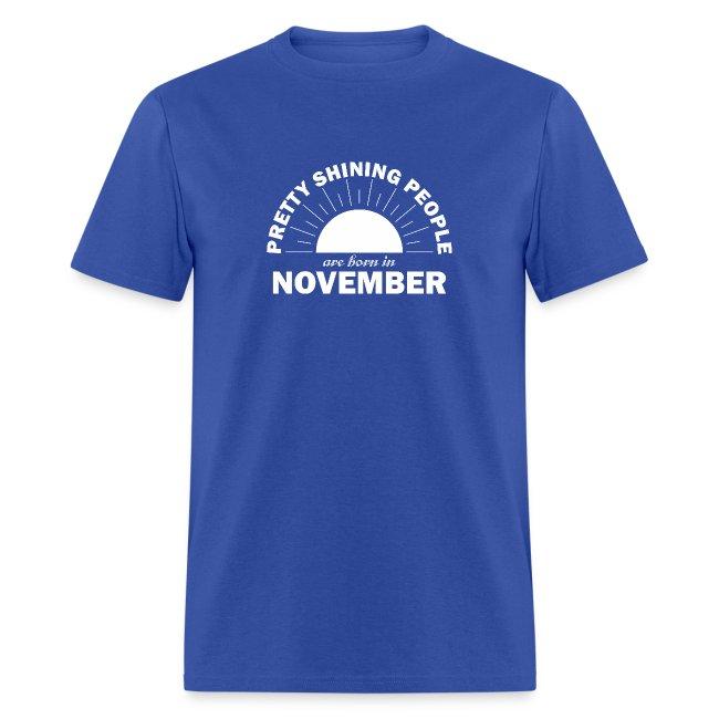 Pretty Shining People Are Born In November