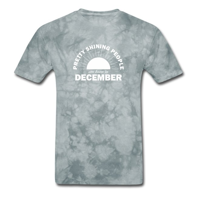 Pretty Shining People Are Born In December