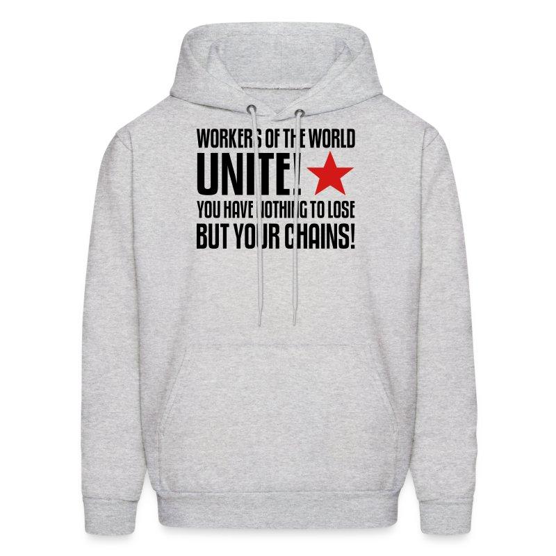 Workers Unite! Hoodie - Men's Hoodie