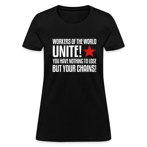 Workers Unite! Women's Tee Shirt - Women's T-Shirt