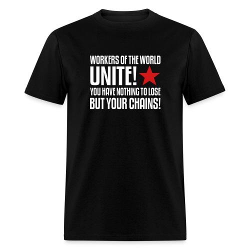 Workers Unite! T-Shirt - Men's T-Shirt