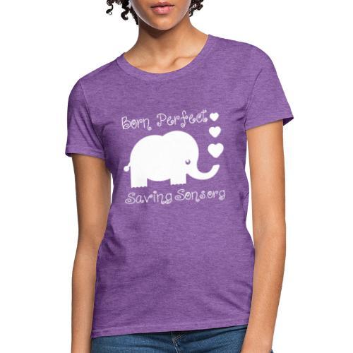 Born Perfect Elephant Love - Women's T-Shirt