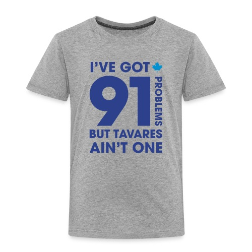 91 Problems - Toddler Premium T-Shirt