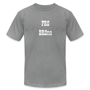 Pro Bro-no:  For the Bros - Men's T-Shirt by American Apparel