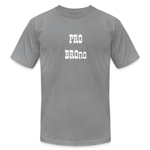 Pro Bro-no:  For the Bros - Men's Fine Jersey T-Shirt