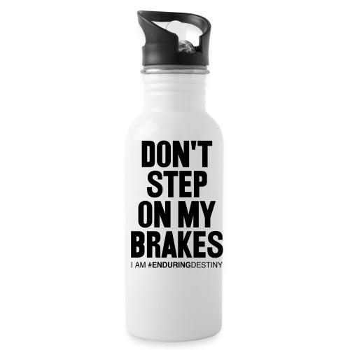 Don't Step on My Brakes Water Bottle - Water Bottle