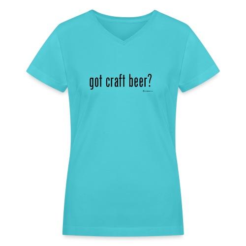 got craft beer? Women's V-Neck T-Shirt - Women's V-Neck T-Shirt