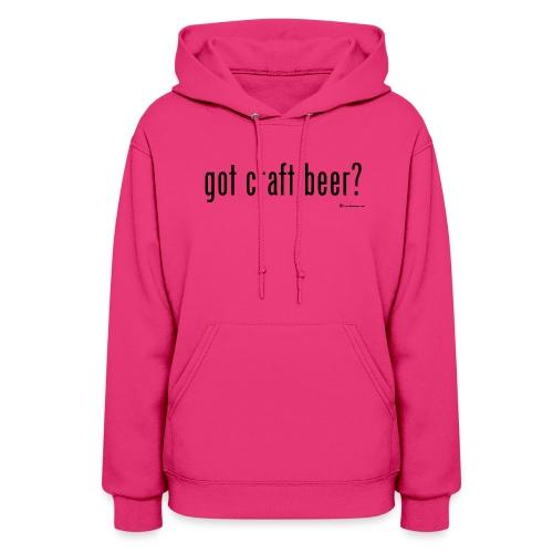 got craft beer? Women's Hoodie - Women's Hoodie