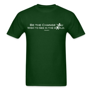 Be The Change [2 Sides - Text Change Available] - Men's T-Shirt
