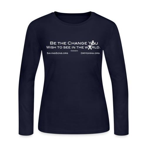 Be The Change w/ Sites - Women's Long Sleeve Jersey T-Shirt