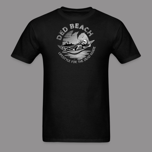 Dead and Chill B&W - Men's T-Shirt