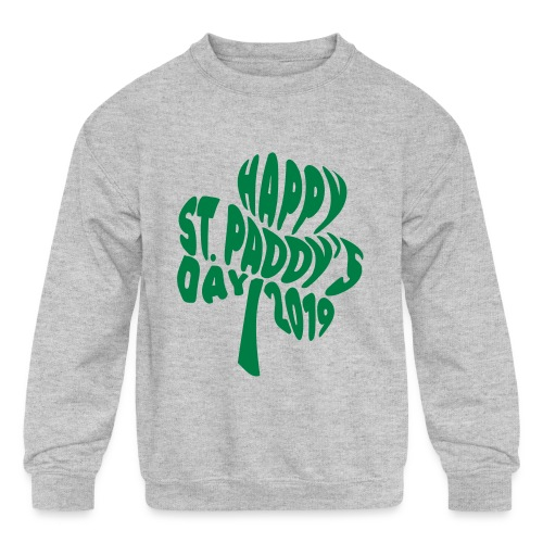 Happy St Paddys Day 2019 Typography Kids Premium Sweatshirt - Kids' Crewneck Sweatshirt