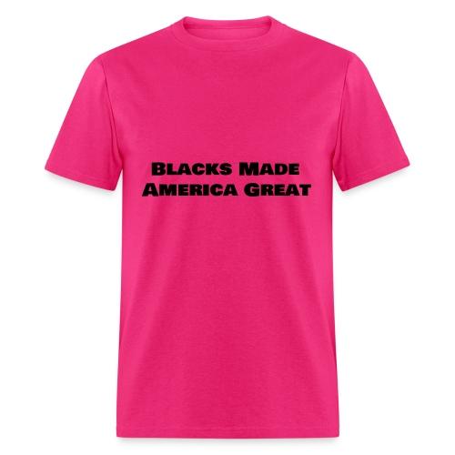 blacks made america great women shirt10 - Men's T-Shirt