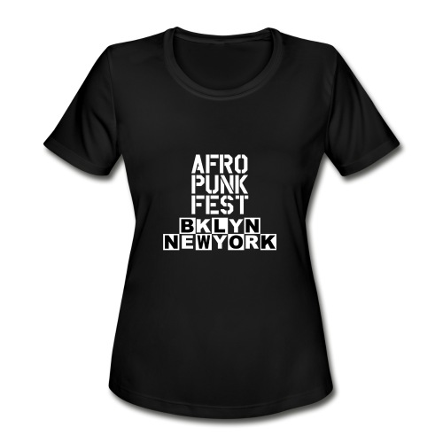 AfroPunk Fest   Women  - Women's Moisture Wicking Performance T-Shirt
