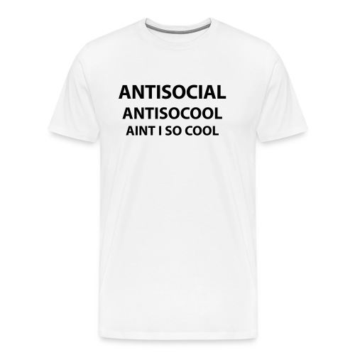 AntiSocial | Men - Men's Premium T-Shirt
