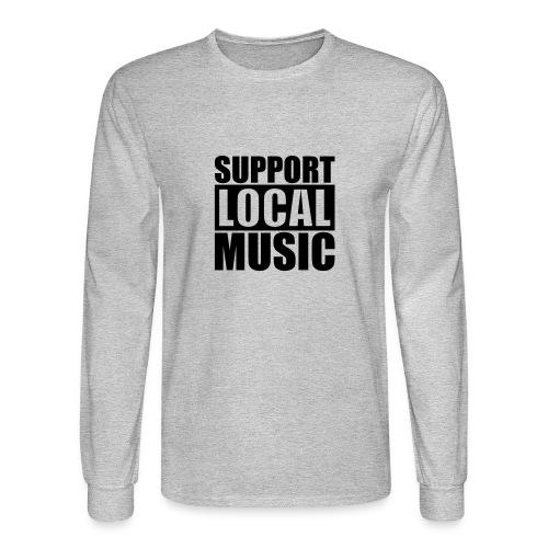Men's Support Local Music Long Sleeve Tee  - Men's Long Sleeve T-Shirt