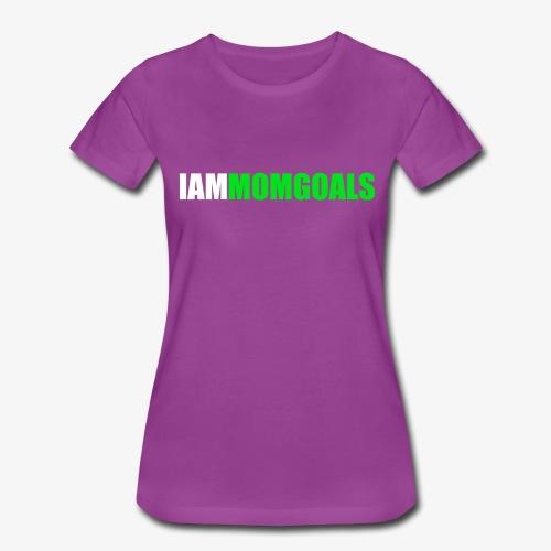 I Am Mom Goals Women's Tee (Green Design) - Women's Premium T-Shirt
