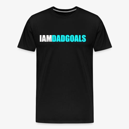 I Am Dad Goals Men's Tee (Blue Design) - Men's Premium T-Shirt