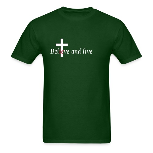 Believe and live - Men's T-Shirt