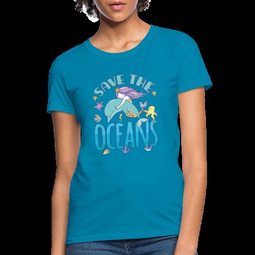 Womens Mermaid Save The Ocean - Women's T-Shirt