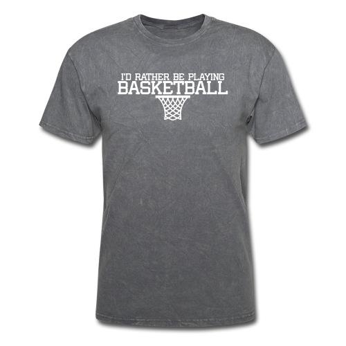 I'd Rather Be Playing Basketball t-shirt - Men's T-Shirt
