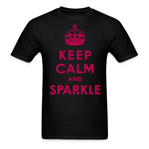 KEEP CALM AND SPARKLE. - Men's T-Shirt