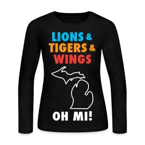 Lions & Tigers & Wings Oh MI! - Women's Long Sleeve Jersey T-Shirt
