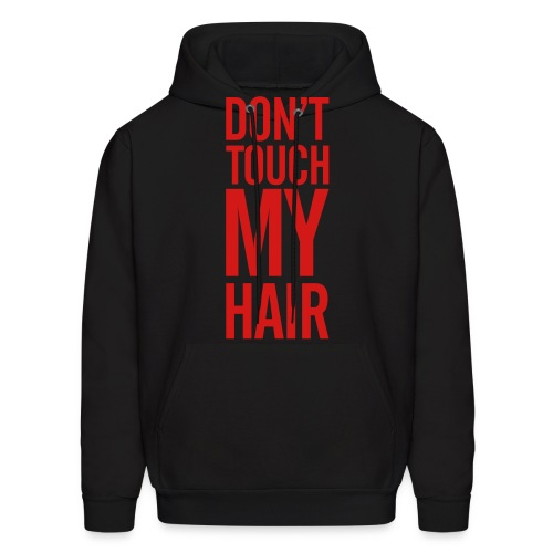 Don't Touch - Men's Hoodie
