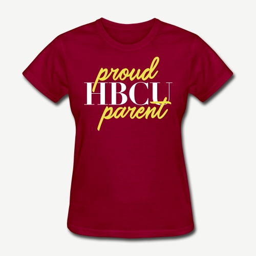 Proud HBCU Parent T-shirt - Women's T-Shirt