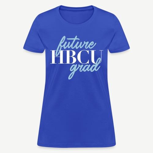 Future HBCU Grad Script T-shirt - Women's T-Shirt