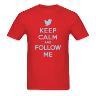 T-Shirts ~ Men's T-Shirt ~ Keep Calm and Follow Me!