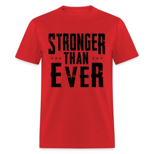 Stronger Than Ever (Black Logo) - Men's T-Shirt