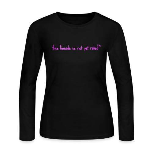 this female is not yet rated ™© text only version  - Women's Long Sleeve Jersey T-Shirt