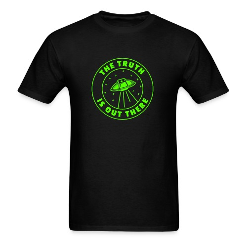 UFO Truth is out there - Men's T-Shirt