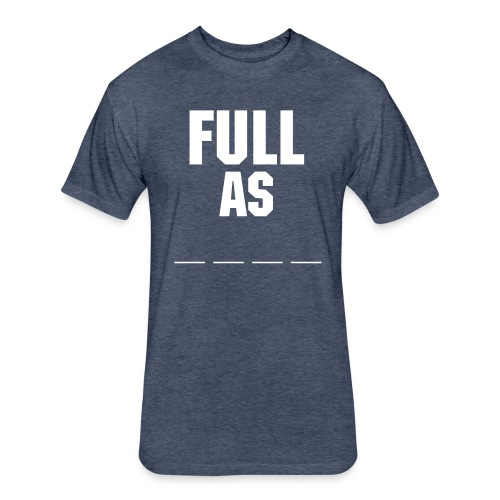 Full As - Fitted Cotton/Poly T-Shirt by Next Level