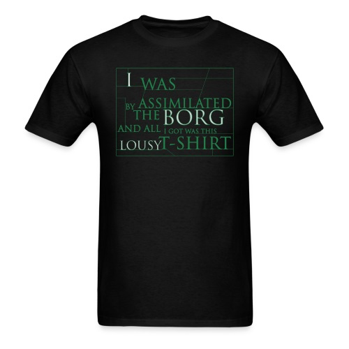 We Are the Borg - Men's T-Shirt
