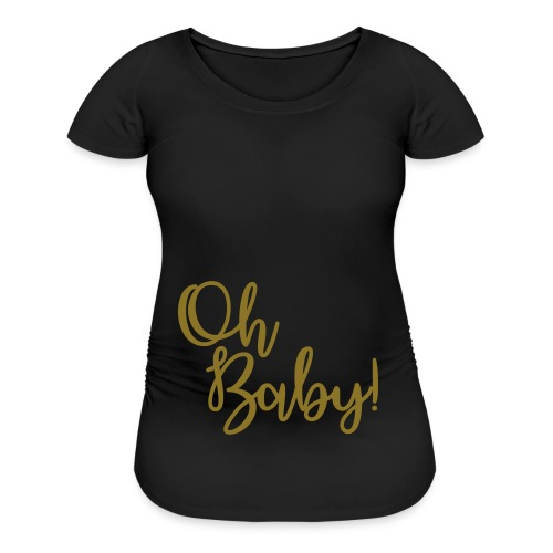 Oh Baby! Maternity tee #2 - Women's Maternity T-Shirt