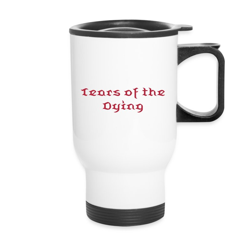 Tears of the Dying coffee mug - Travel Mug