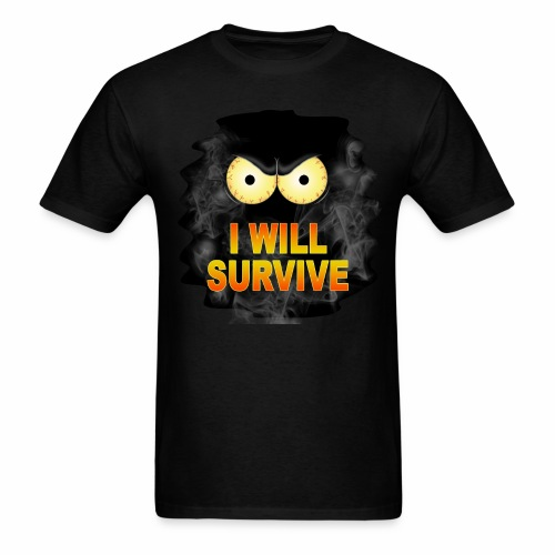 I Will Survive - Men's T-Shirt