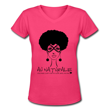 Au Naturale - Women's V-Neck TShirt Natural Hair