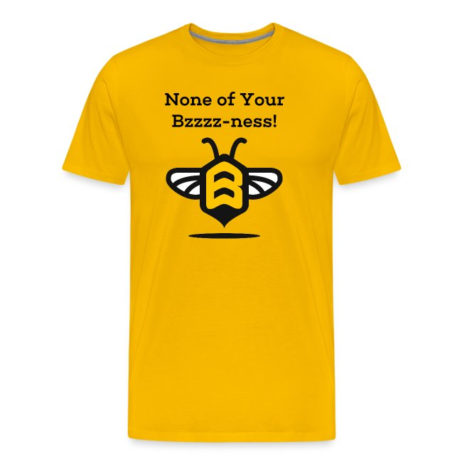 Mind Your Beeswax Shirt!