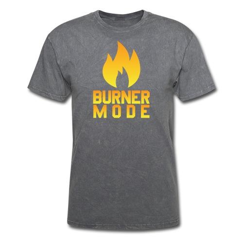 BURNER MODE - Men's T-Shirt
